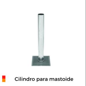 Cilindro para mastóide